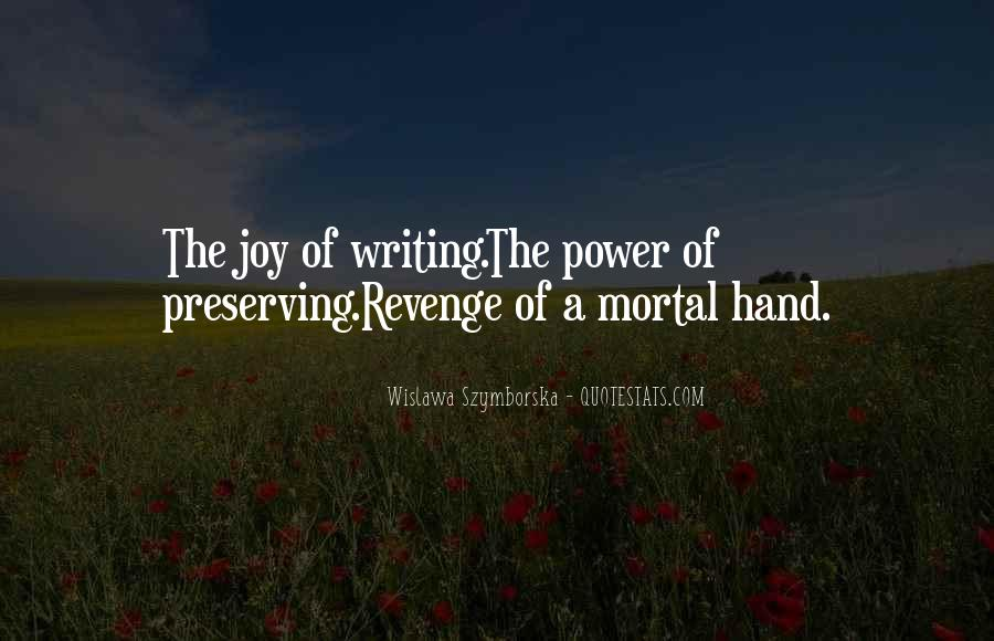 Quotes About The Joy Of Writing #453330