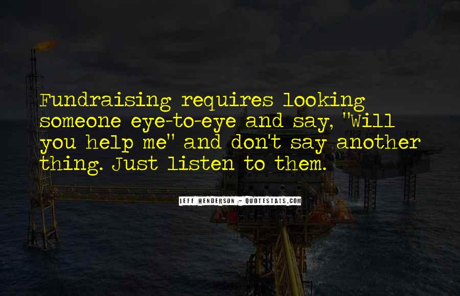 Quotes About Looking Someone In The Eye #104373