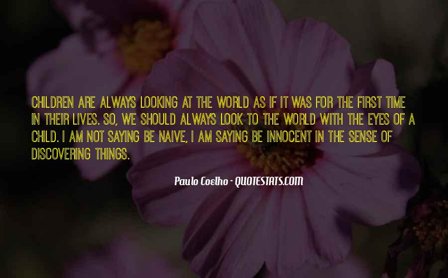 Quotes About Looking Someone In The Eye #170591
