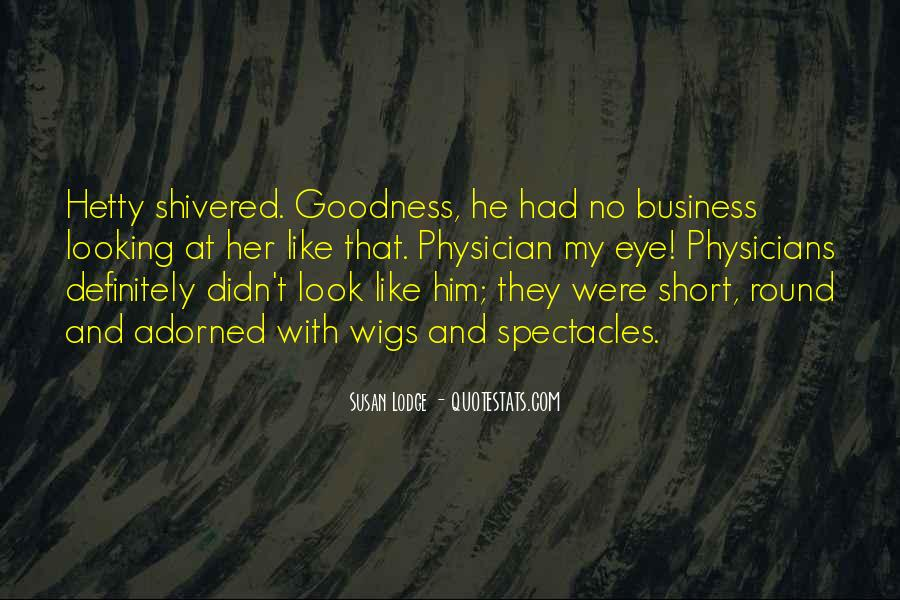 Quotes About Looking Someone In The Eye #264319