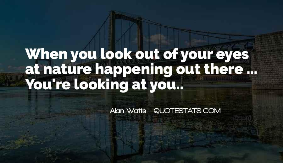Quotes About Looking Someone In The Eye #266096