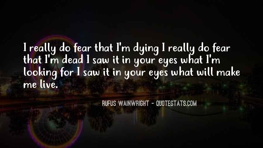 Quotes About Looking Someone In The Eye #44674