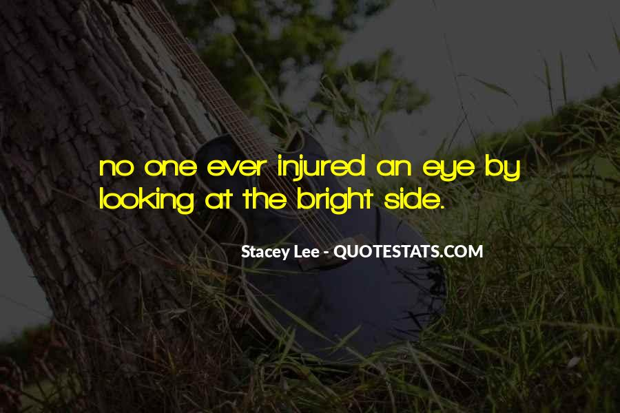 Quotes About Looking Someone In The Eye #53707