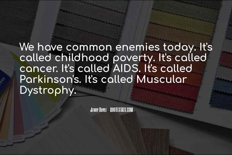 Quotes About Muscular Dystrophy #135884