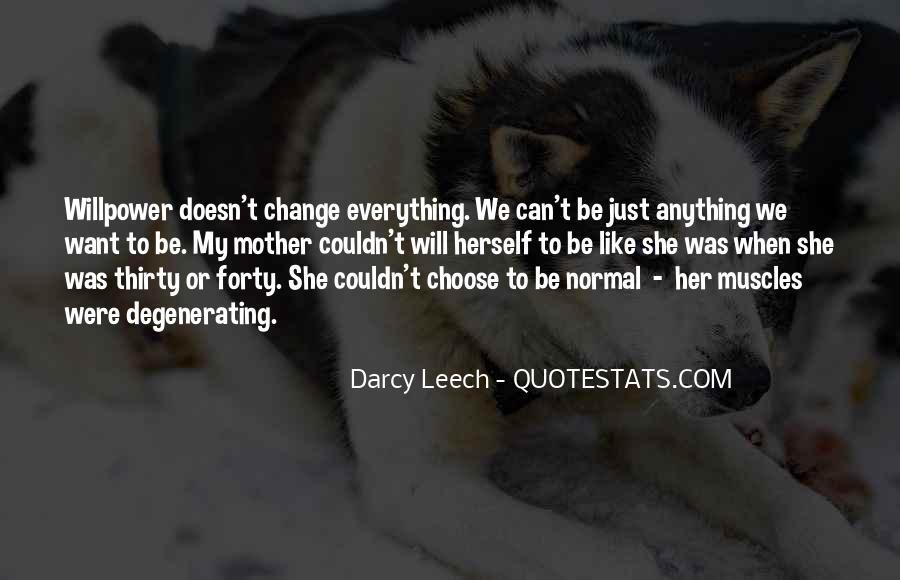 Quotes About Muscular Dystrophy #1375194