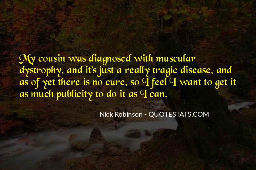 Quotes About Muscular Dystrophy #397049