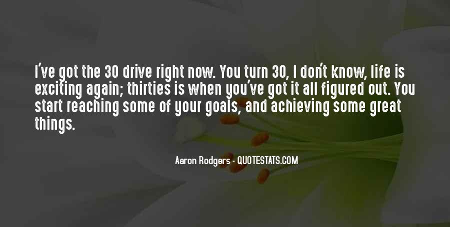 Quotes About Reaching Your Goal In Life #785111