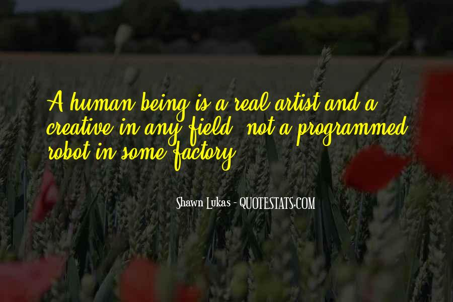 Quotes About Being Programmed #1029886