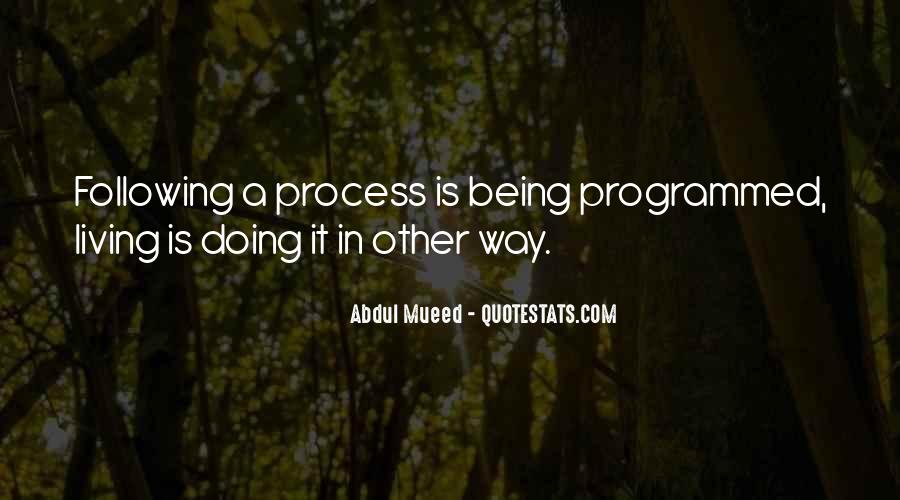 Quotes About Being Programmed #1259299