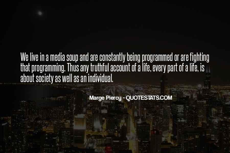 Quotes About Being Programmed #1722857