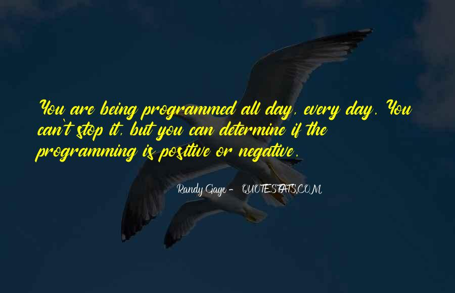 Quotes About Being Programmed #540388
