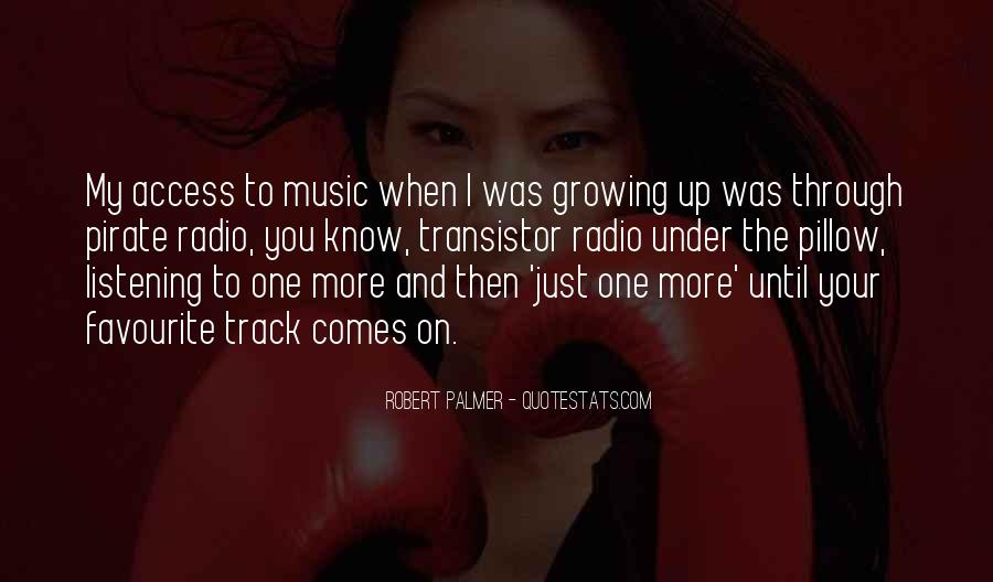 Quotes About Favourite Music #1438309