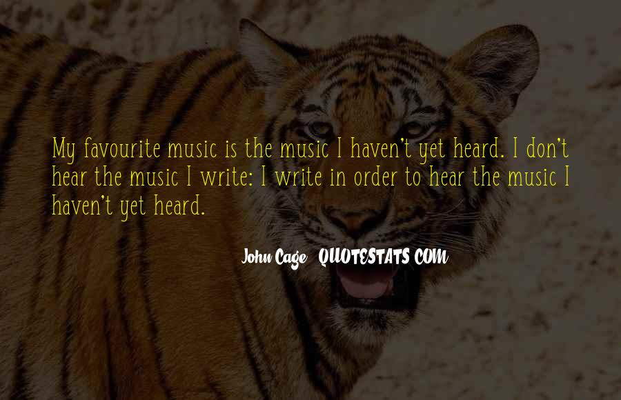 Quotes About Favourite Music #1587164