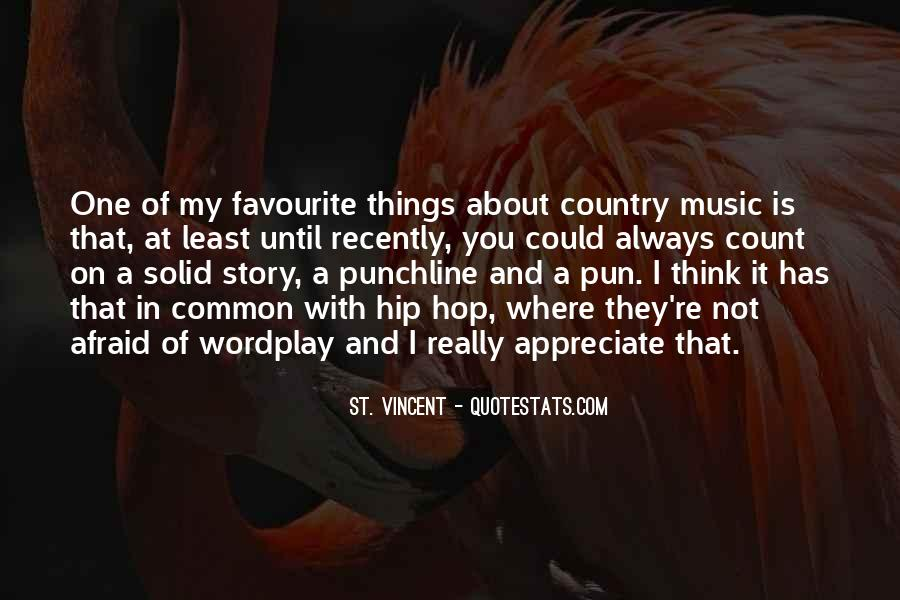 Quotes About Favourite Music #1707465