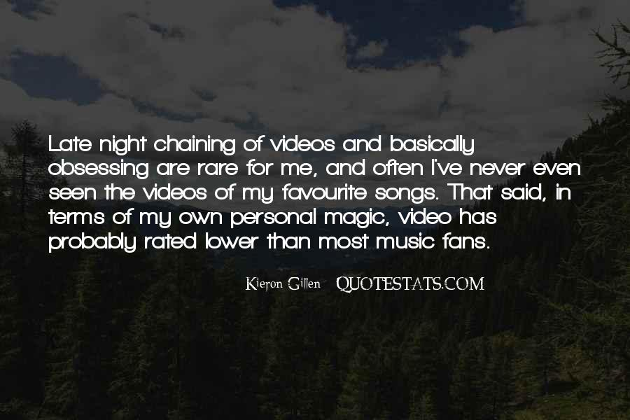 Quotes About Favourite Music #1847649
