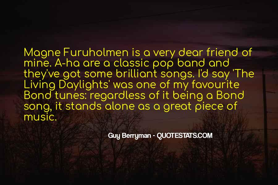 Quotes About Favourite Music #375986