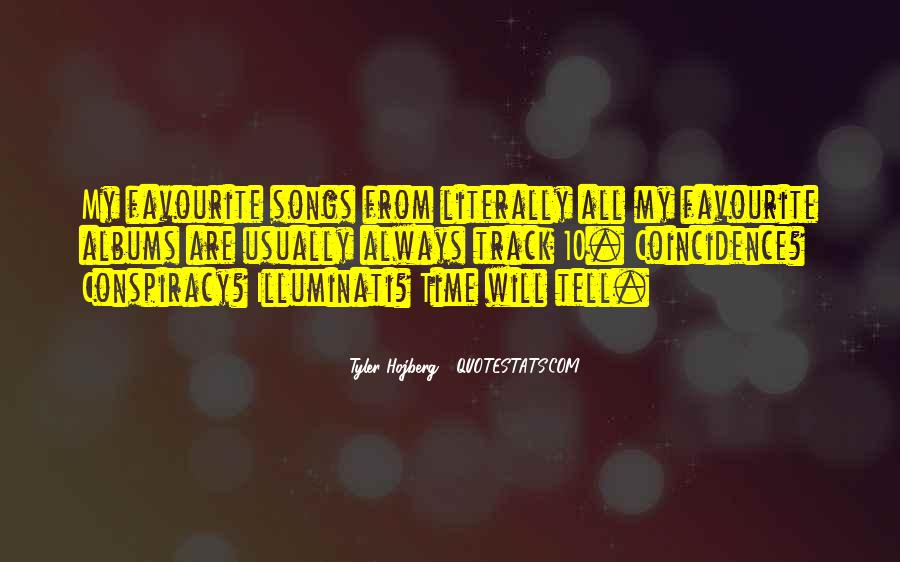 Quotes About Favourite Music #741498