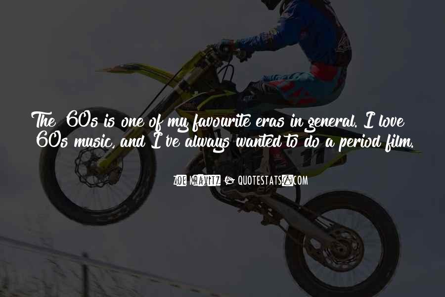 Quotes About Favourite Music #821731