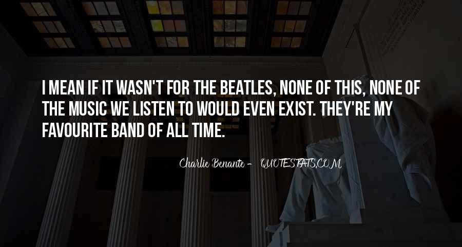 Quotes About Favourite Music #880889