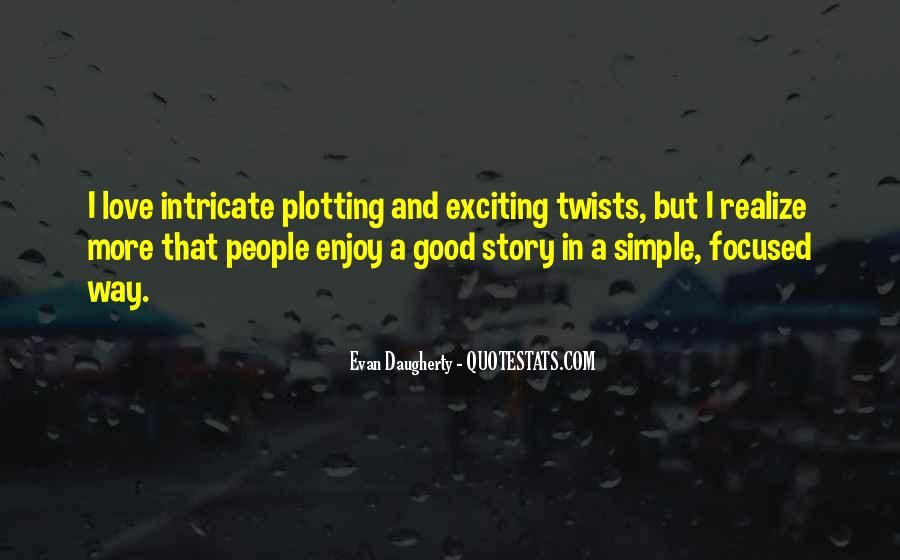 Quotes About Plotting #41247