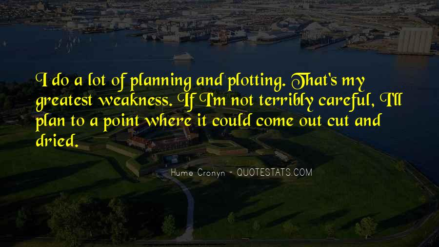 Quotes About Plotting #847485