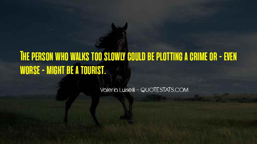 Quotes About Plotting #914637