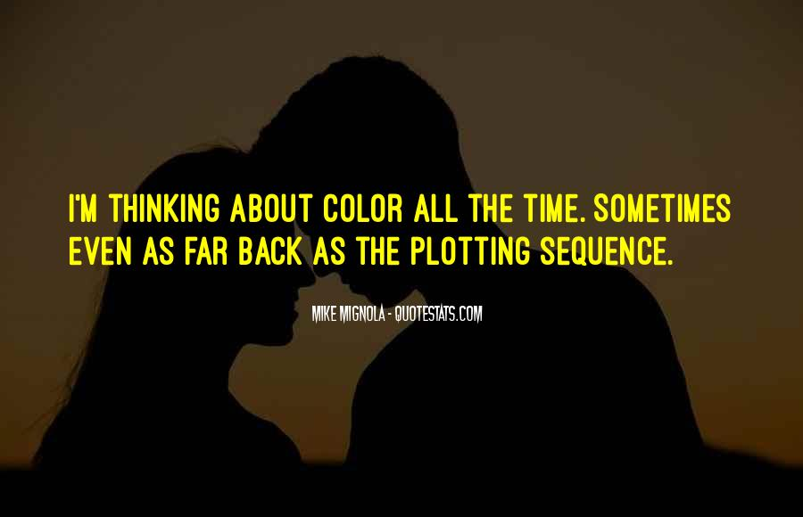 Quotes About Plotting #93587
