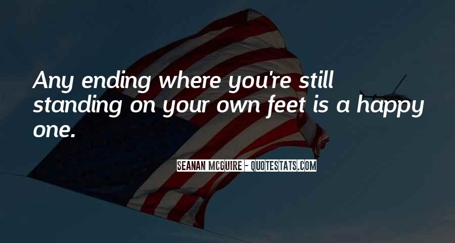 Quotes About Standing On Your Own Feet #1430180