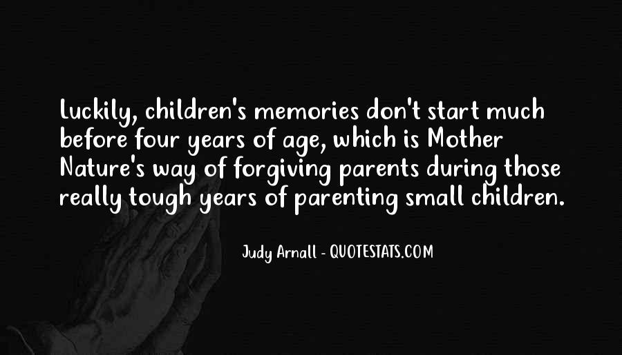 Quotes About Tough Parenting #1192950