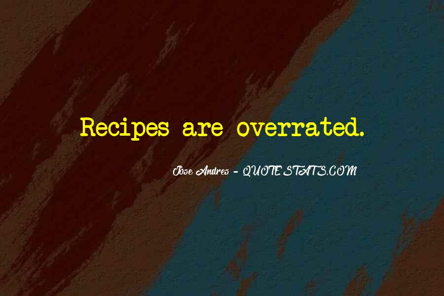 Quotes About Recipes #453263