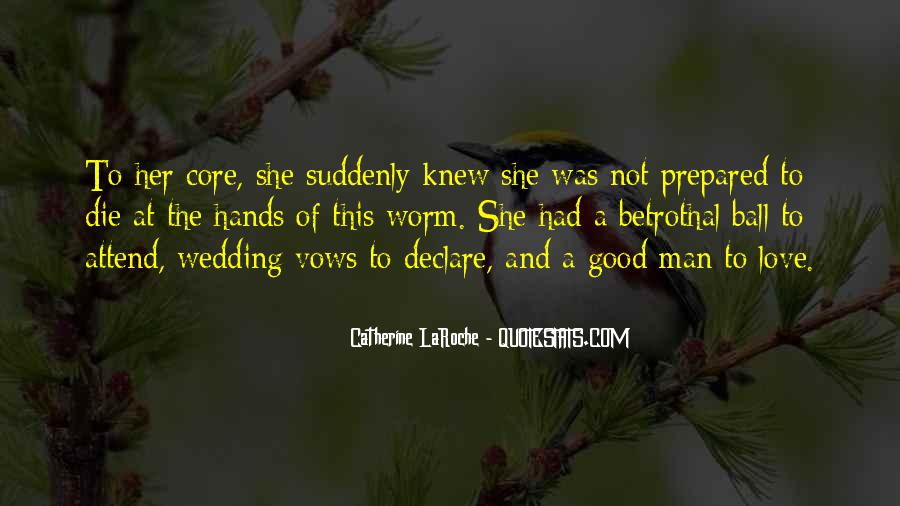 Quotes About Betrothal #1398794