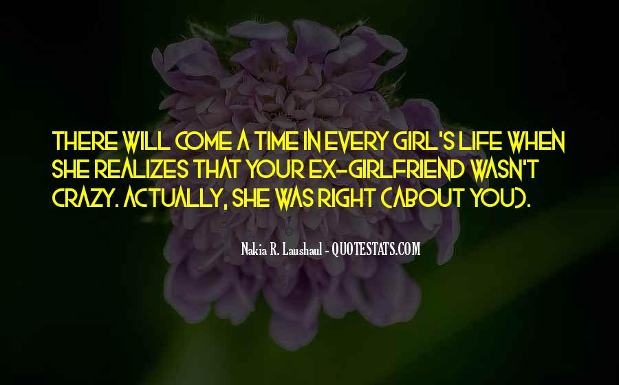 Quotes About A Ex Girlfriend #1045690