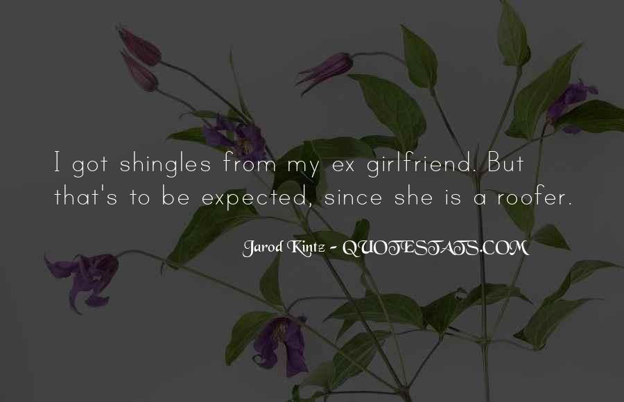 Quotes About A Ex Girlfriend #1155597