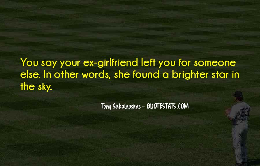 Quotes About A Ex Girlfriend #1539436