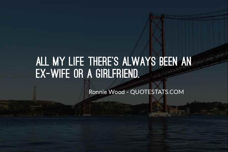Quotes About A Ex Girlfriend #513255