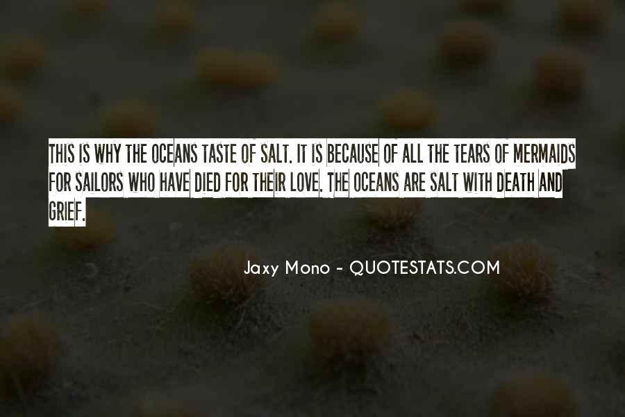 Quotes About Tears And The Ocean #226240