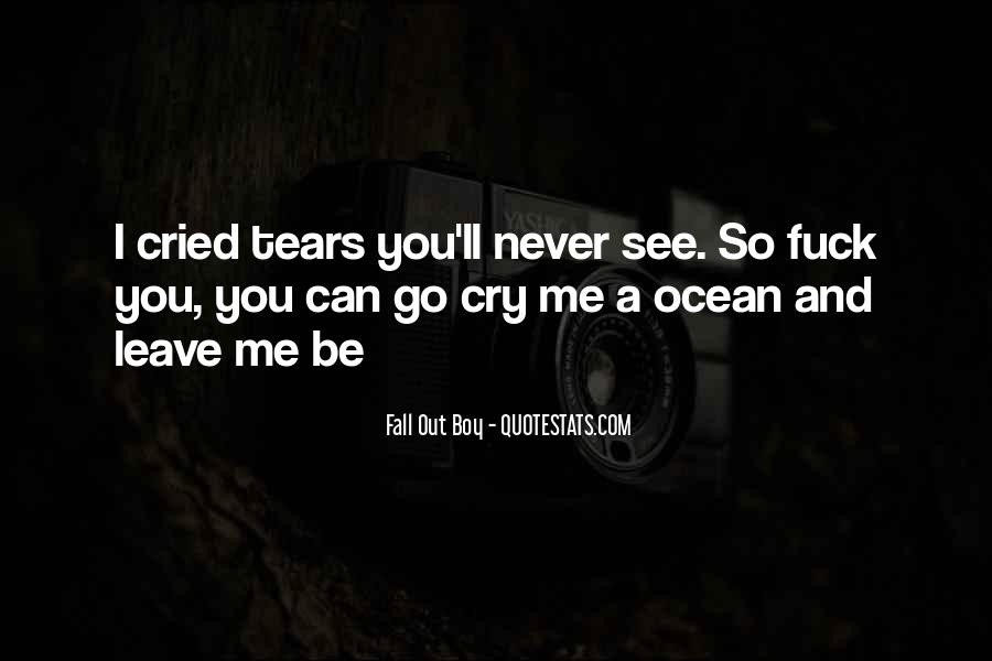 Quotes About Tears And The Ocean #603206