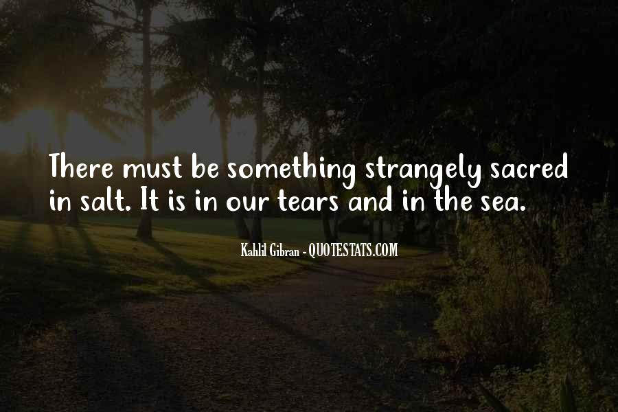 Quotes About Tears And The Ocean #819586