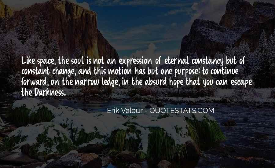 Quotes About Forward Motion #1022641