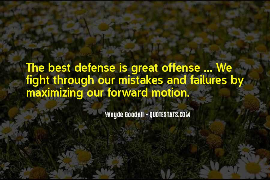 Quotes About Forward Motion #1070240