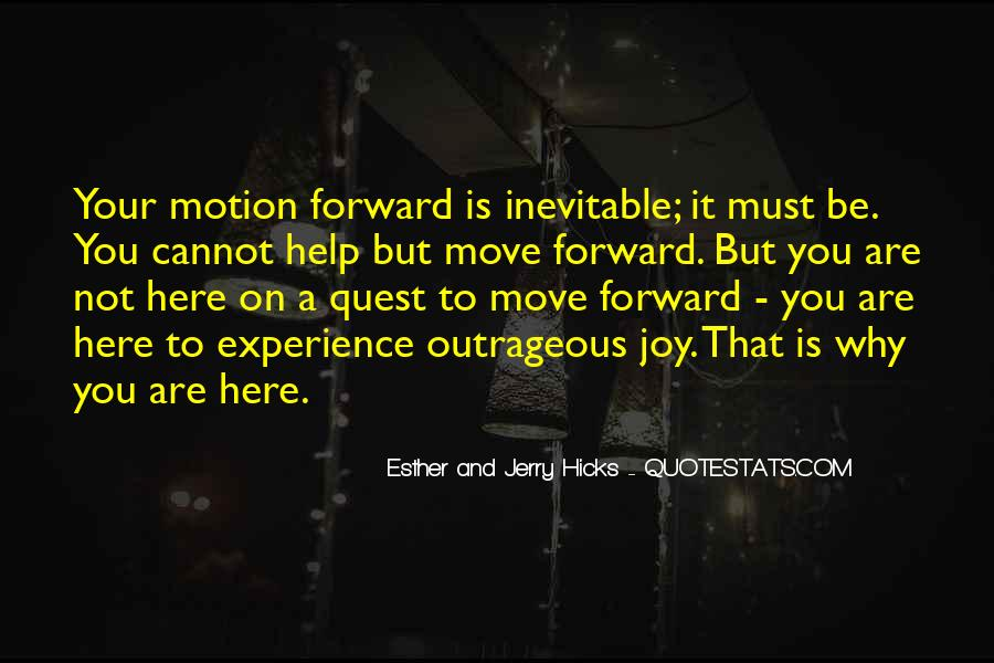 Quotes About Forward Motion #1099746
