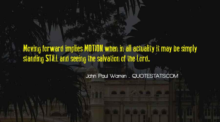 Quotes About Forward Motion #1383606