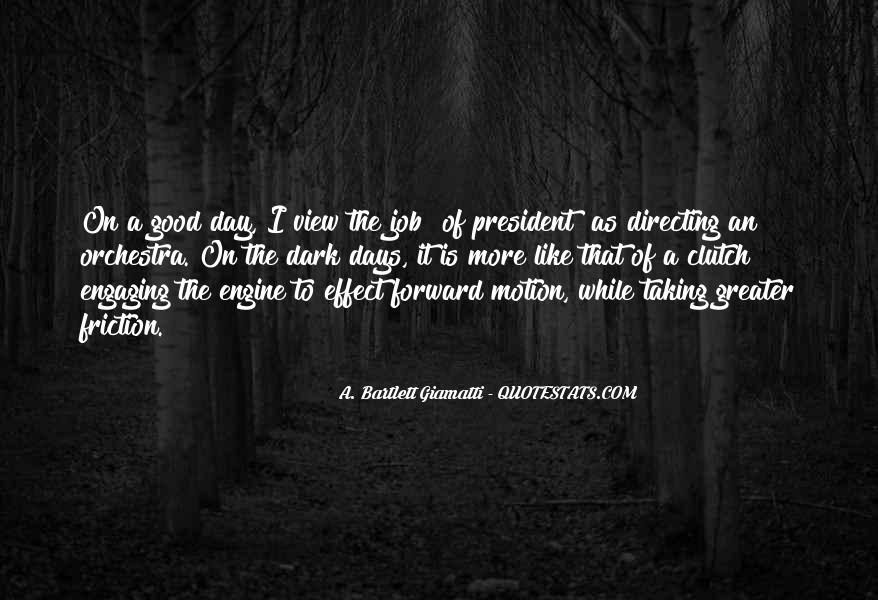 Quotes About Forward Motion #1681393