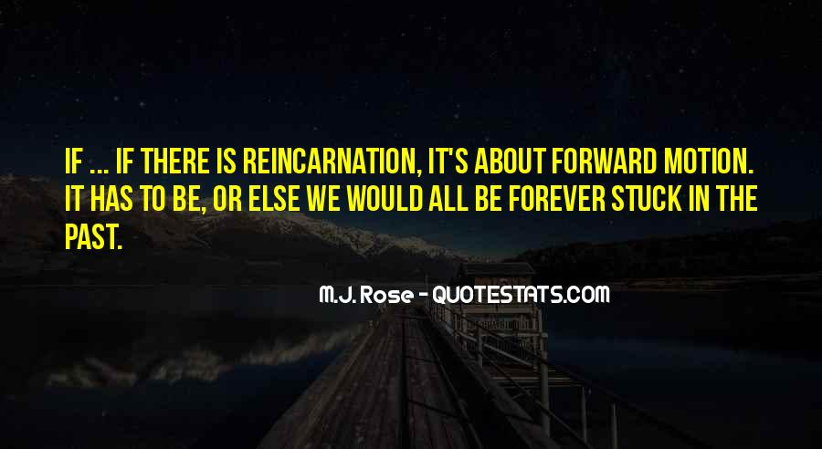 Quotes About Forward Motion #1713806