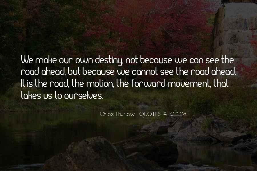 Quotes About Forward Motion #289313
