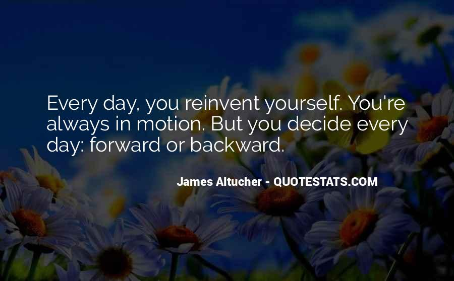 Quotes About Forward Motion #895333