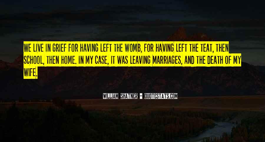 Quotes About Leaving Home For School #1077019