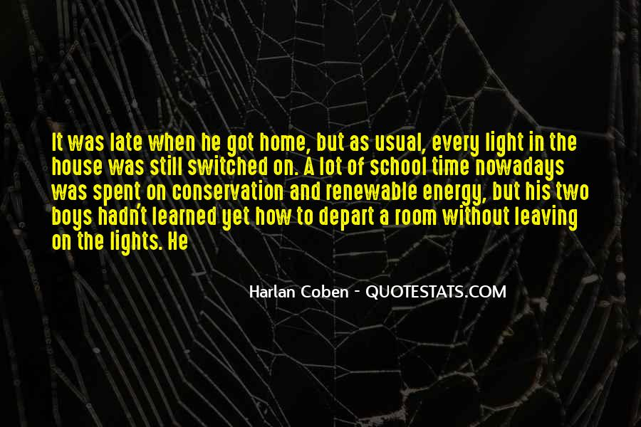 Quotes About Leaving Home For School #722107