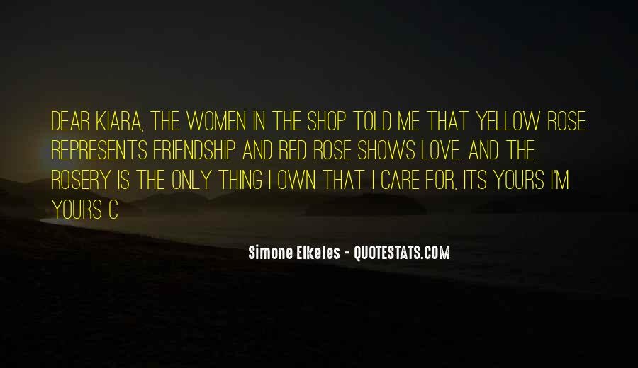 Quotes About A Yellow Rose #382298