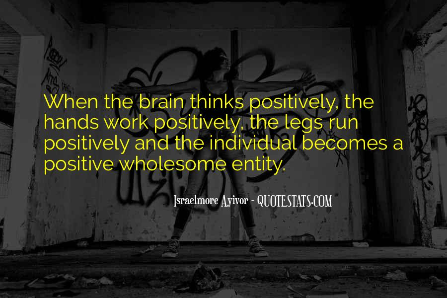Quotes About Positive Thinking #19118